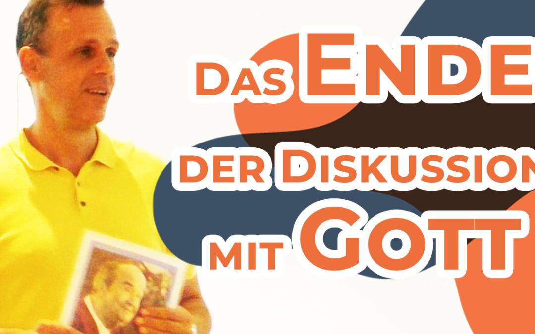"""""""Das Ende der Diskussion mit GOTT"""" Hubert Schlaucher"""